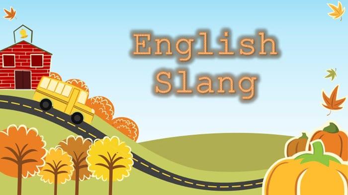 اصطلاحات غیر رسمی انگلیسی